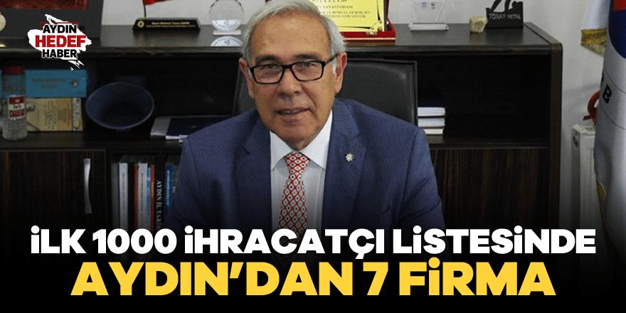 İlk 1000 ihracatçı listesinde Aydın'dan 7 firma
