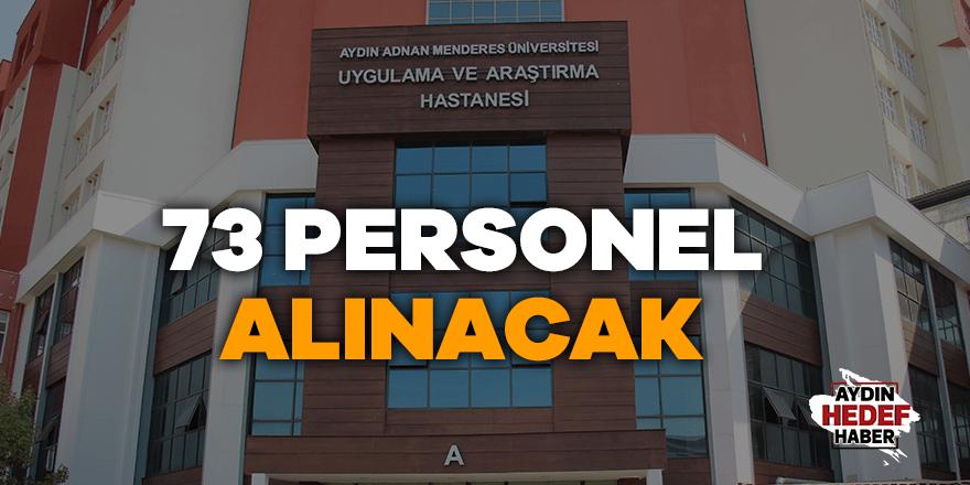 ADÜ Hastanesine 73 personel alınacak