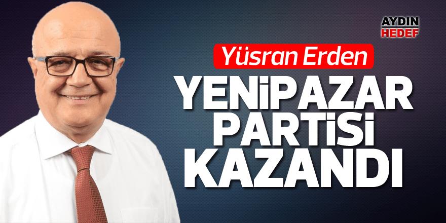 """""""Yenipazar Partisi kazandı"""""""