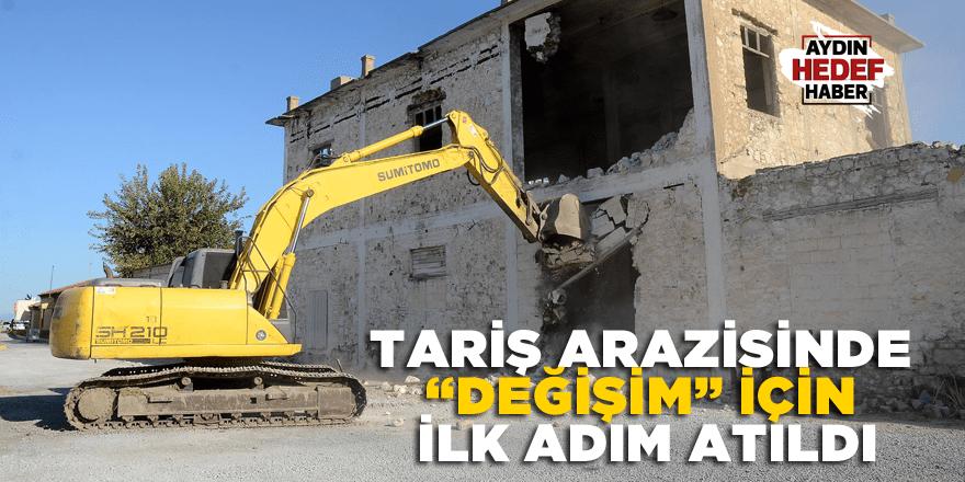 """TARİŞ ARAZİSİNDE """"DEĞİŞİM"""" İÇİN İLK ADIM ATILDI"""