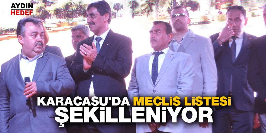 Karacasu'da meclis listesi şekilleniyor