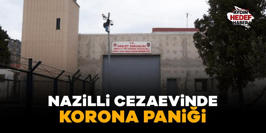Nazilli Cezaevinde korona paniği