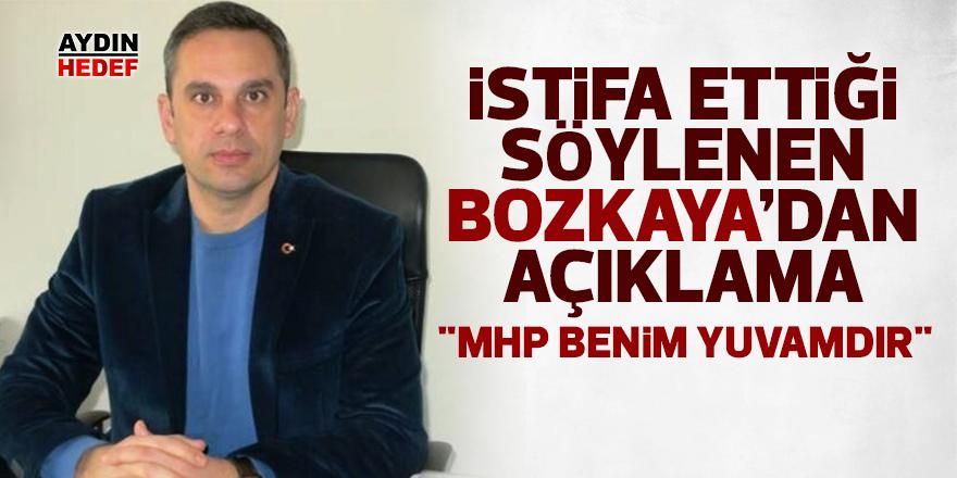 """Bozkaya; 'MHP'den istifam sözkonusu değildir"""""""