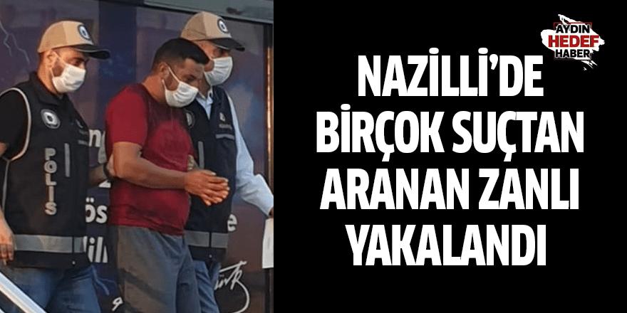 Nazilli'de birçok suçtan aranan zanlı yakalandı