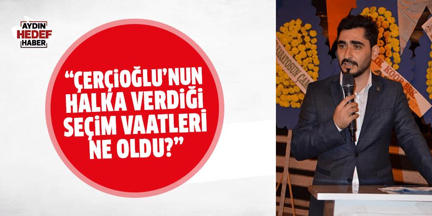 """""""Çerçioğlu'nun halka verdiği seçim vaatleri ne oldu?"""""""