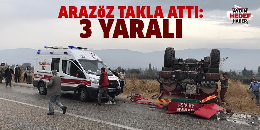 Aydın'da arazöz takla attı: 3 yaralı