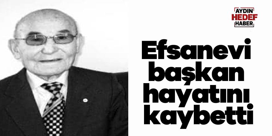 Efsanevi başkan hayatını kaybetti
