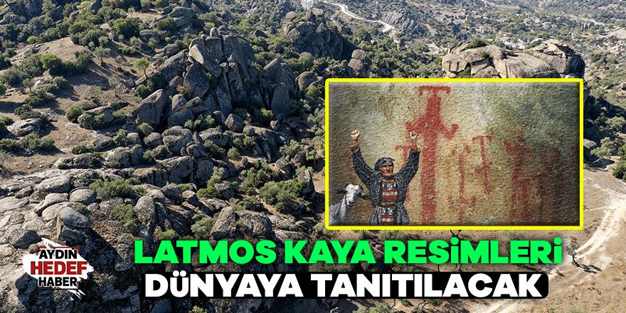 Latmos Kaya Resimleri Dünyaya Tanıtılacak