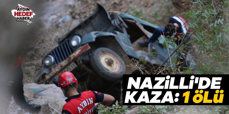 Nazilli'de kaza: 1 ölü