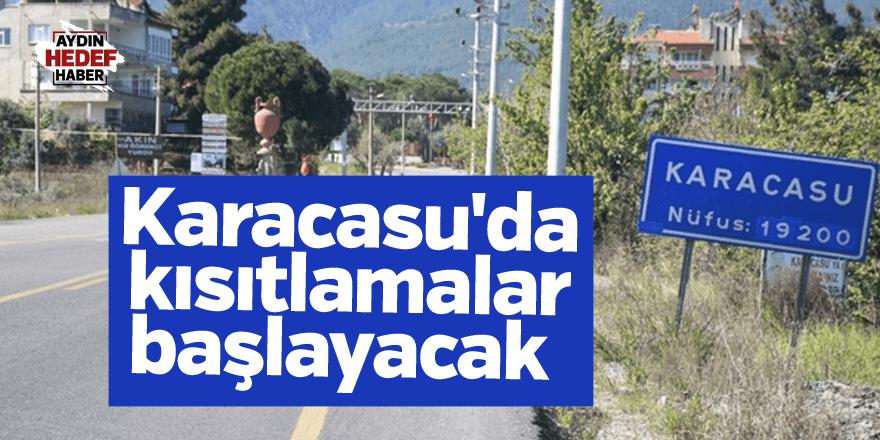 Karacasu'da kısıtlama kararı alındı