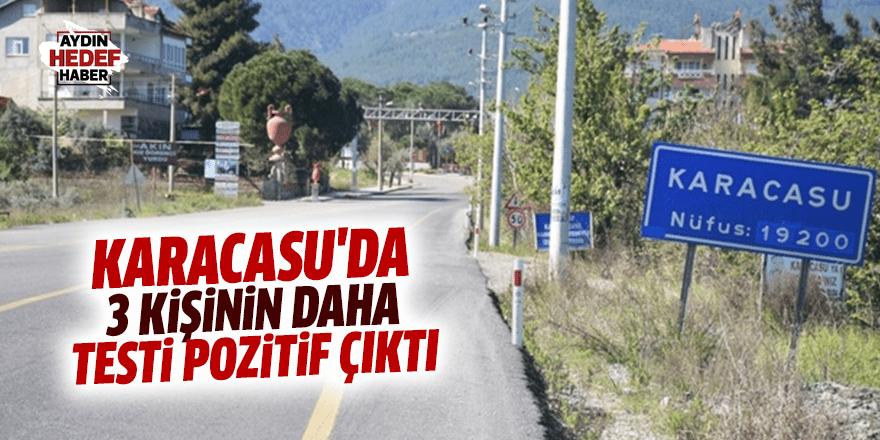 Karacasu'da 3 kişinin daha testi pozitif çıktı
