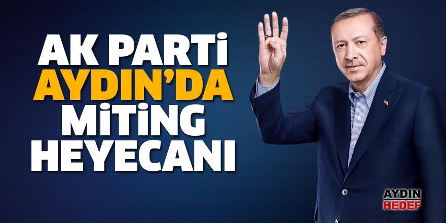 AK Parti Aydın'da miting heyecanı