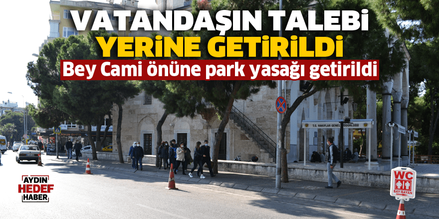 Bey Cami önüne park yasağı getirildi