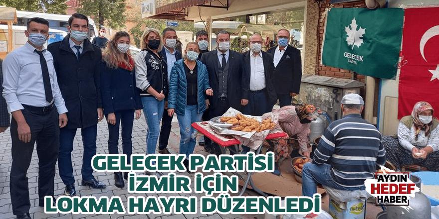 Gelecek Partisi İzmir için lokma hayrı düzenledi