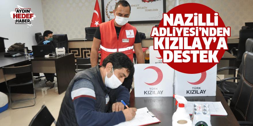 Nazilli Adliyesi'nden Kızılay'a destek