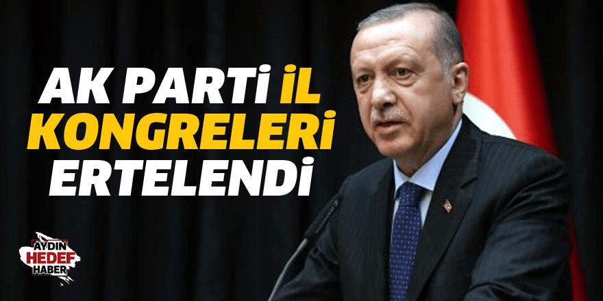 AK Parti İl Kongreleri ertelendi