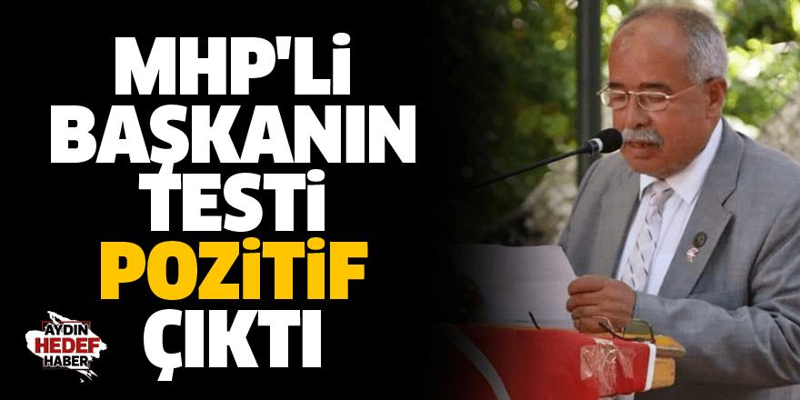 MHP'li başkanın testi pozitif çıktı