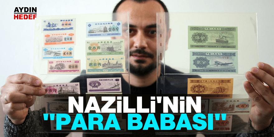 "Nazilli'nin ""Para Babası"""