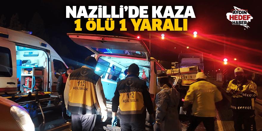 Aydın - Denizli yolunda kaza : 1 ölü 2 yaralı