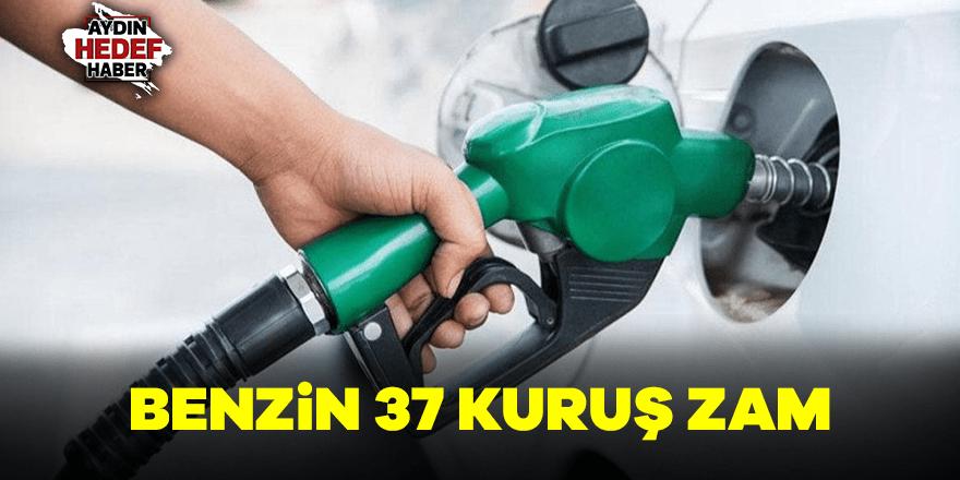 Benzin 37 kuruş zam