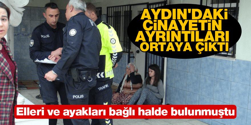 Aydın'daki cinayetin ayrıntıları ortaya çıktı