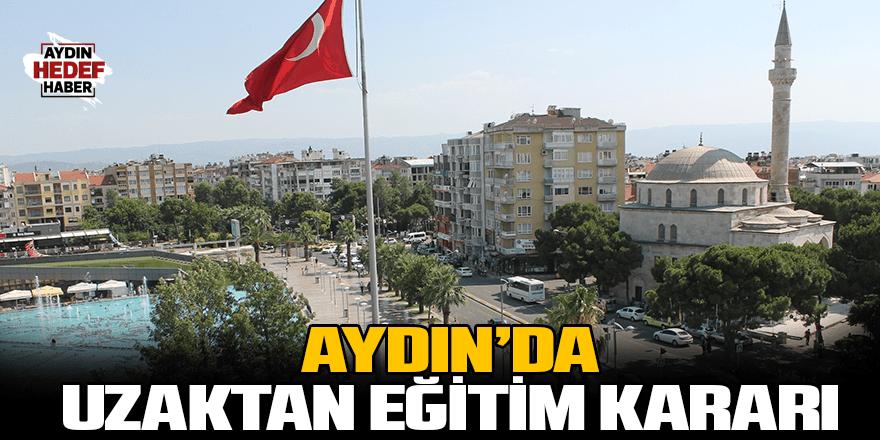 Aydın'da uzaktan eğitim kararı