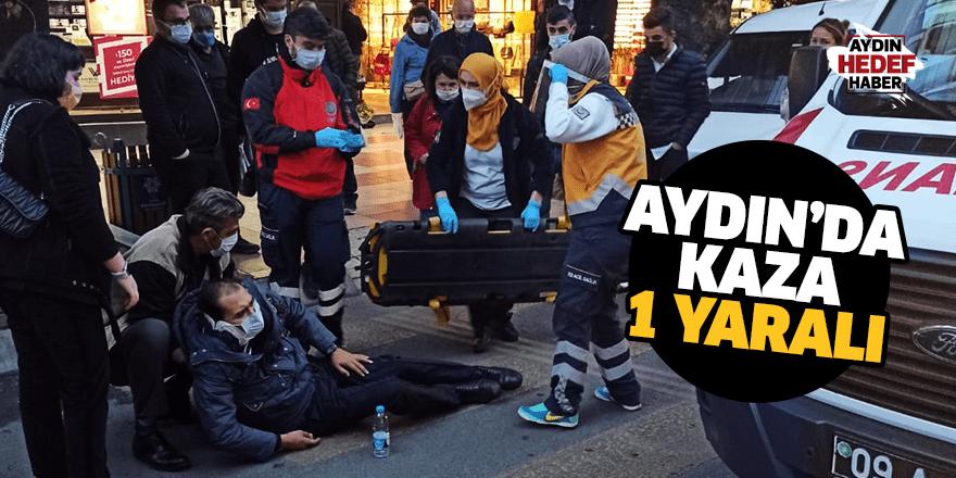 Aydın'da kaza: 1 yaralı