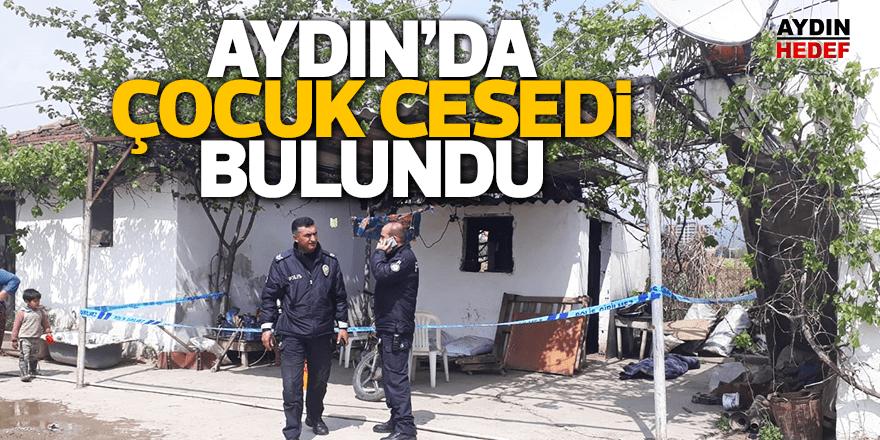 Aydın'da çocuk cesedi bulundu