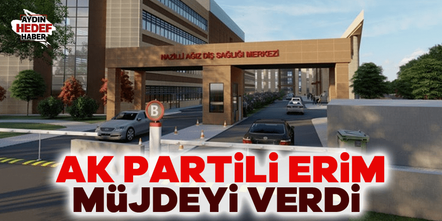 AK Partili Erim müjdeyi verdi