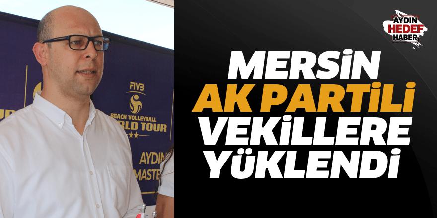 Mersin, AK Partili vekillere yüklendi