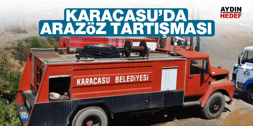"""Gümüş, """"Arazöz tartışması Karacasu'ya yakışmadı"""""""
