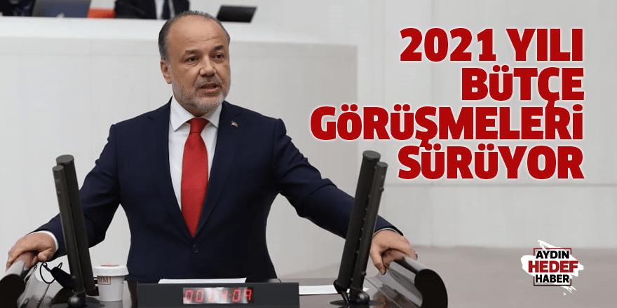 2021 yılı bütçe görüşmeleri sürüyor