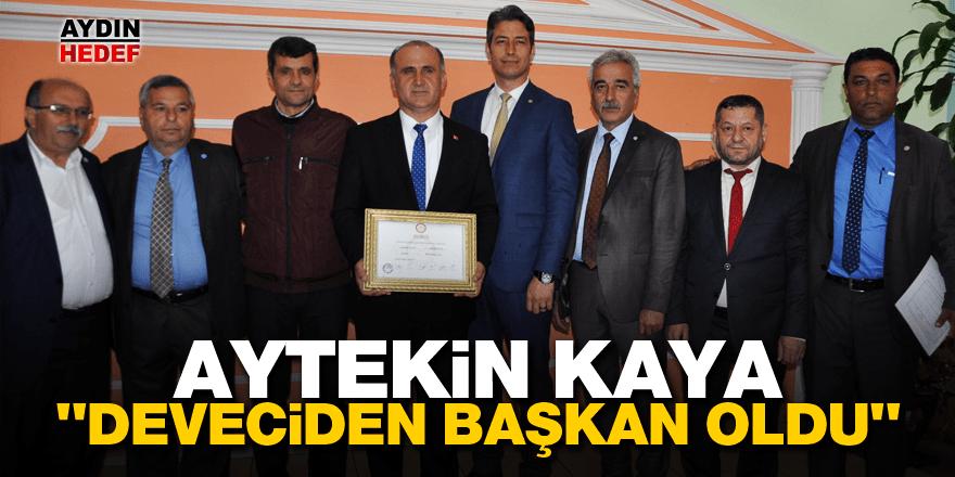 """Aytekin Kaya: """"Deveciden başkan oldu"""""""