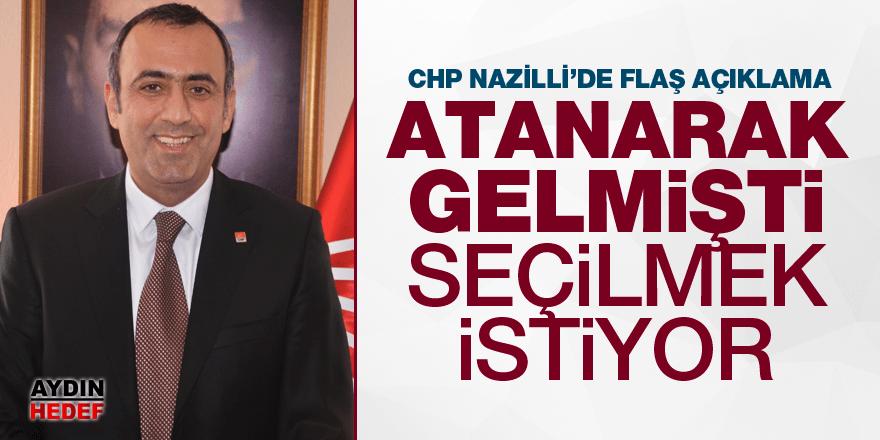 CHP Nazilli'de flaş açıklama