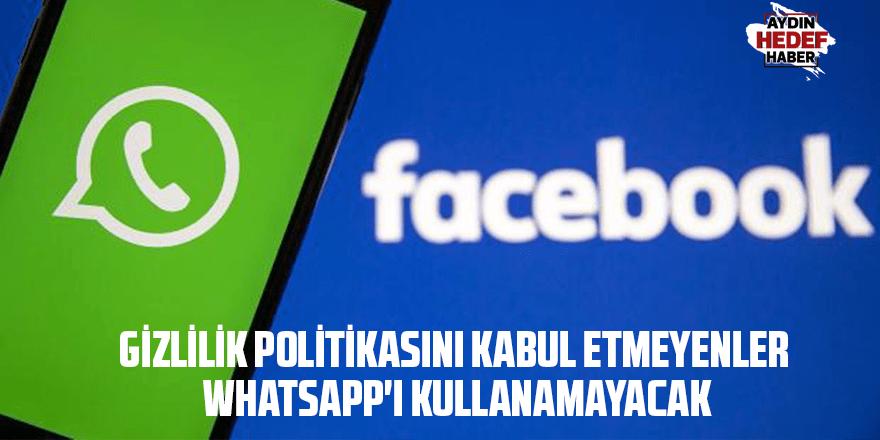 Gizlilik politikasını kabul etmeyenler WhatsApp'ı kullanamayacak