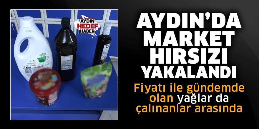 Aydın'da market hırsızı yakalandı