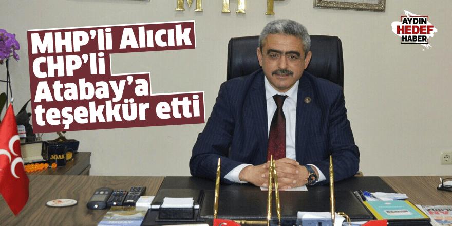 MHP'li Alıcık, CHP'li Atabay'a teşekkür etti