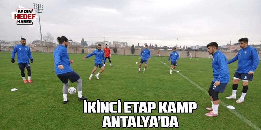 İkinci etap kamp Antalya'da