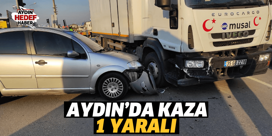 Efeler'de kaza: 1 yaralı