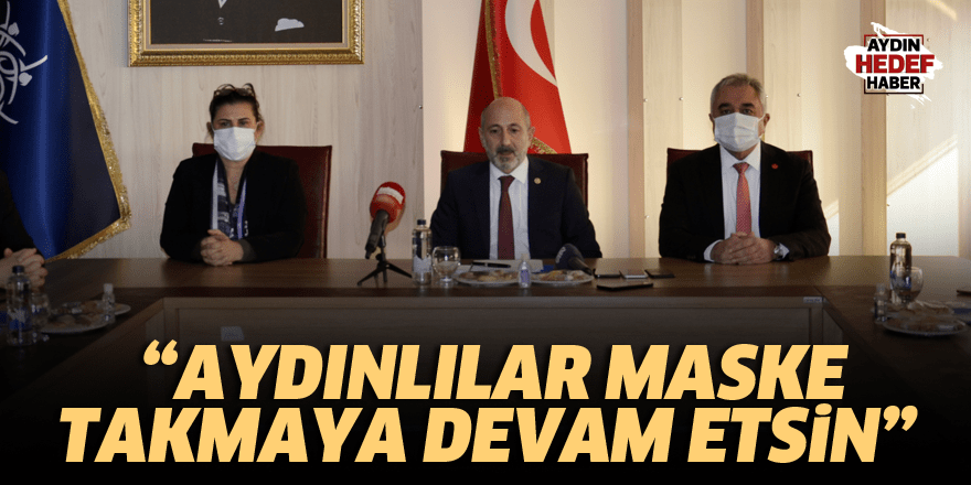 """Aydınlılar maske takmaya devam etsin"""