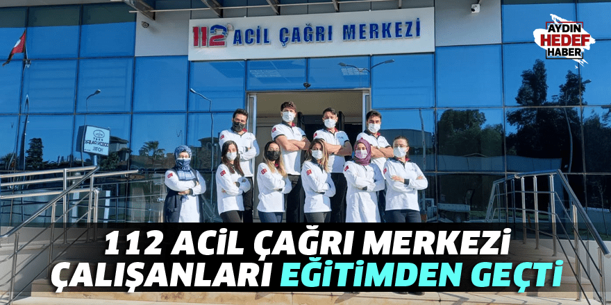 112 acil çağrı merkezi çalışanları eğitimden geçti