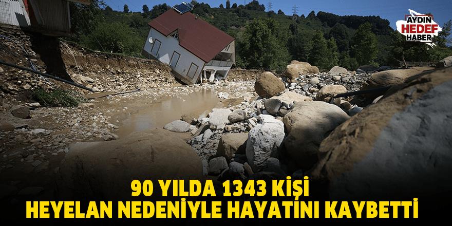 Türkiye'de son 90 yılda 1343 kişi heyelan nedeniyle hayatını kaybetti