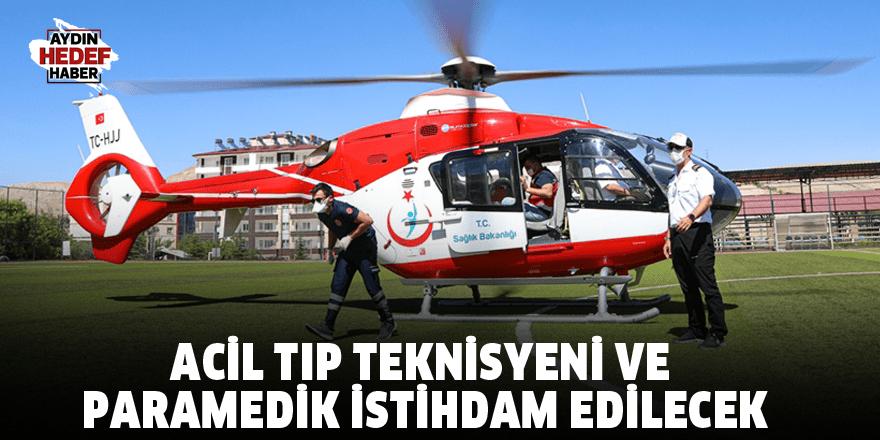 Acil tıp teknisyeni ve paramedik istihdam edilecek