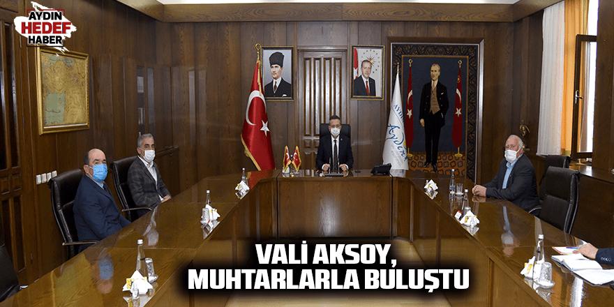 Vali Aksoy, muhtarlarla buluştu