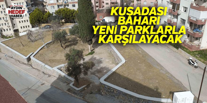 Kuşadası Baharı Yeni Parklarla Karşılayacak