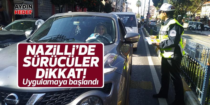 Nazilli'de 'yaya öncelikli trafik' uygulaması başladı