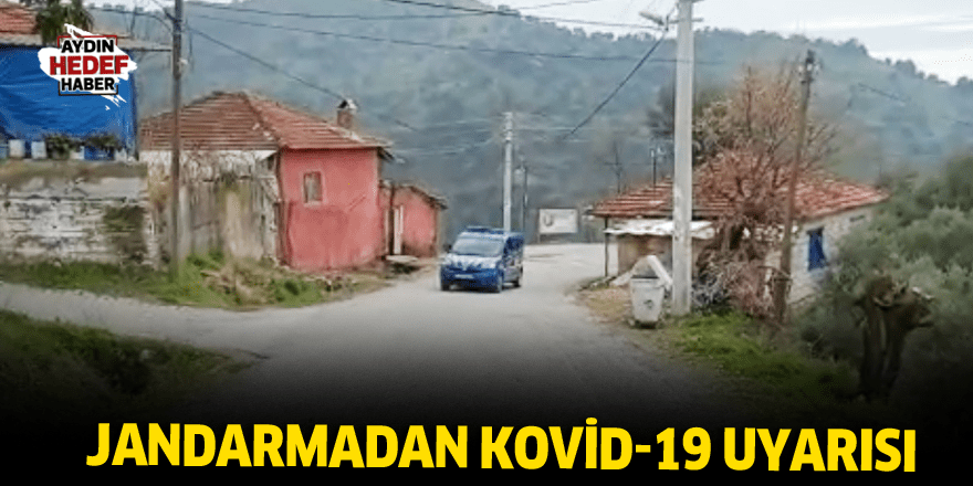 Jandarmadan Kovid-19 uyarısı