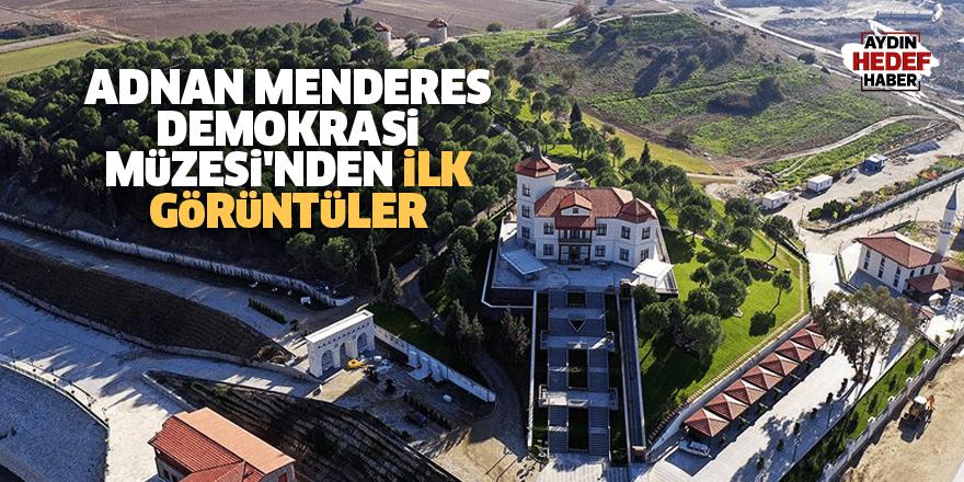 Adnan Menderes Demokrasi Müzesi'nden ilk görüntüler