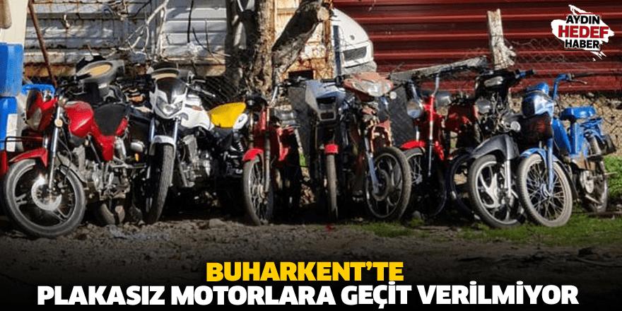 Buharkent'te plakasız motorlara geçit verilmiyor