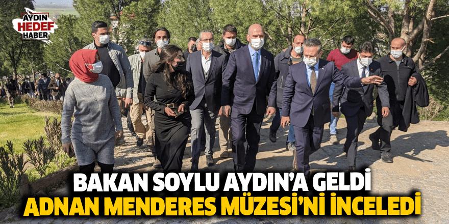 Bakan Soylu Adnan Menderes Müzesi'ni inceledi